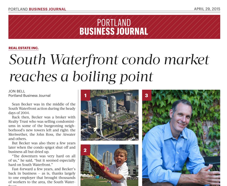 PRESS-SZBRE-South-Waterfront-Condo-Market-Reaches-a-Boiling-Point-PBJ-04-29-2015